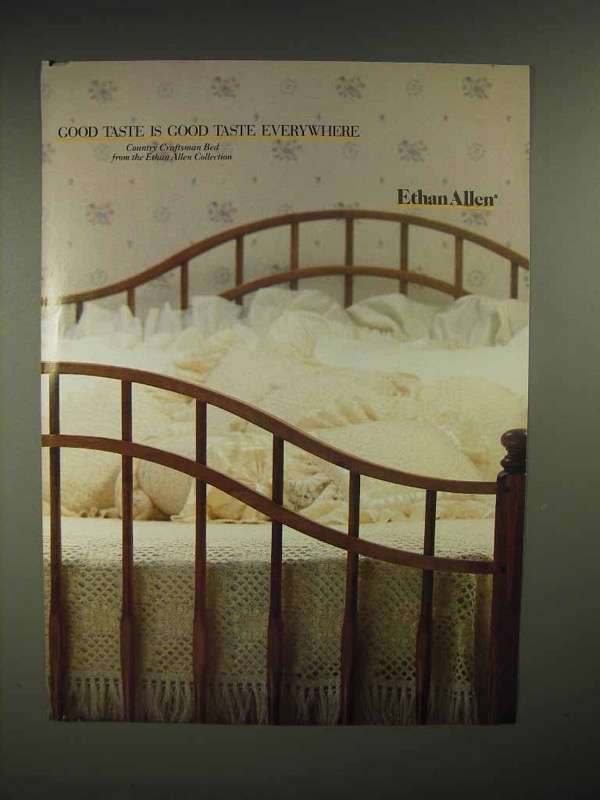 1986 Ethan Allen Country craftsman bed Ad - Good Taste