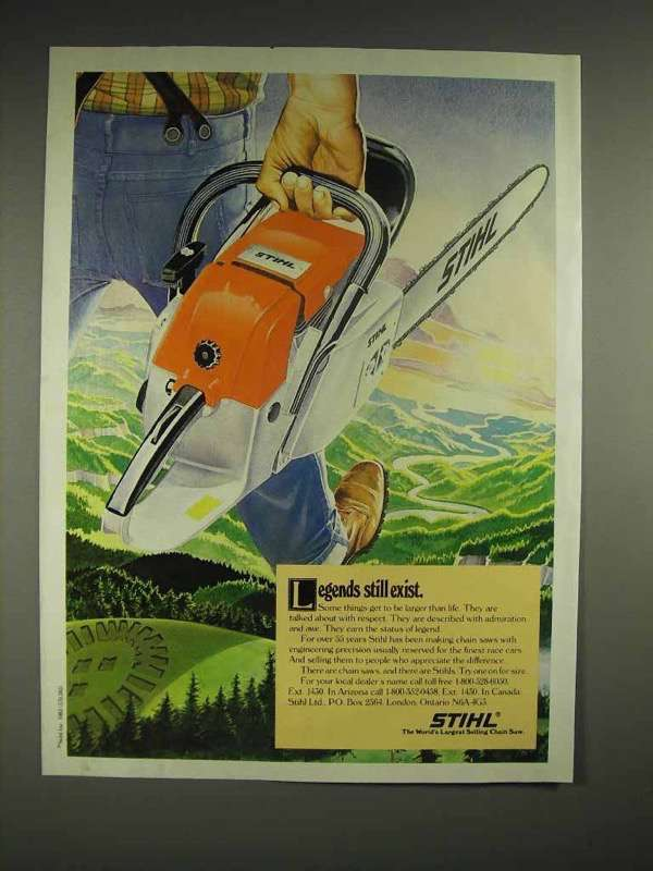 1982 Stihl Chainsaw Ad - Legends Still Exist