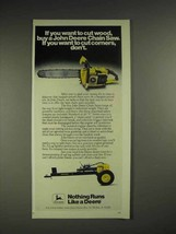 1978 John Deere Chainsaw Ad - If You Want to Cut Wood - $14.99