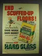 1953 Johnson's Wax Hard Glosss Glo-Coat Ad - $14.99