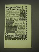 1913 Kalamazoo Stove Ad - Suppose We Give You - $14.99