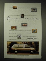 1994 Toyota Previa LE S/C Minivan Ad - The Sacrifices - $14.99