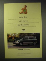 1998 Toyota Sienna Minivan Ad - Life Never be the Same - $14.99