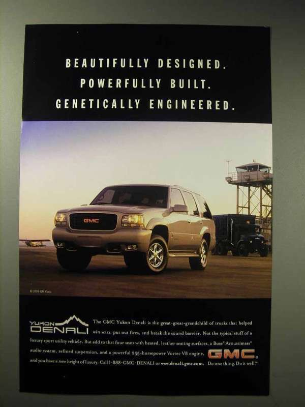 1998 GMC Yukon Denali Ad - Genetically Engineered