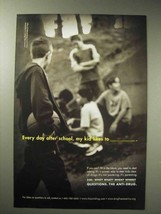 2001 Anti-Drug Ad - Every Day After School, My Kid - $14.99
