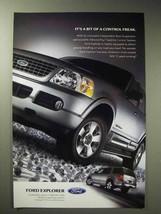 2004 Ford Explorer Ad - Bit of a Control Freak - $14.99