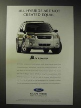 2004 Ford Escape Hybrid Ad - Not Created Equal - $14.99