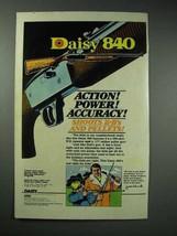 1979 Daisy 840 Airgun Ad - Action! Power! Accuracy! - $14.99