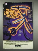 1984 Huffy Pro Thunder Bicycle Ad - Crank Up the Power - $14.99