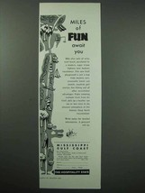 1955 Mississippi Tourism Ad - Miles of Fun Await You - $14.99