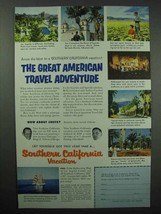 1955 Southern California Tourism Ad - Great American Travel Adventure - $14.99