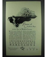 1929 International Exposition Barcelona Spain Ad - Romance of Galleon Days - $14.99