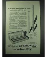 1925 Eversharp Pencil, Wahl Pen Ad - Gift Choosing - $14.99