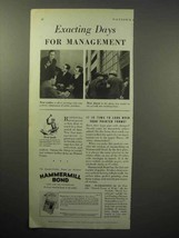 1933 Hammermill Bond Paper Ad - Exacting Days - $14.99