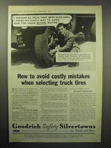 1933 Goodrich Safety Silvertowns Truck Tire Ad - Avoid Costly Mistakes - $14.99