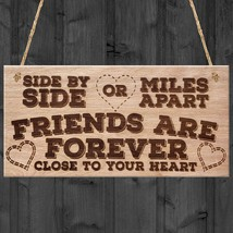 Side By Side Or Miles Apart Friends Are Forever Close To Your Heart Wood... - $12.99