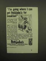 1933 Quaker's Pettijohn's Cereal Ad - I'm Going - $14.99