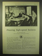 1929 AT&T Telephone Ad - Planning High Speed Business - $14.99