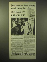 1929 Forhan's Toothpaste Ad - Nobody's Immune - $14.99