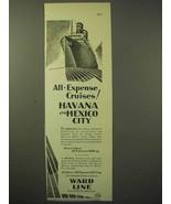 1929 Ward Line Cruise Ad - Havana, Mexico City - $14.99