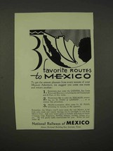 1936 National Railways of Mexico Ad - Favorite Routes - $14.99