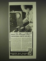 1935 Gillette Blue Blades Razor Ad - See Through Steel - $14.99
