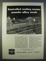 1946 Bethlehem Steel Ad - Sounder Alloy Steels - $14.99