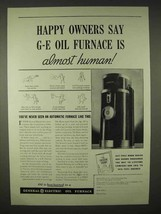 1935 General Electric Oil Furnace Ad - Almost Human - $14.99