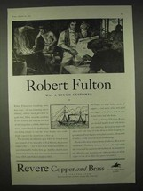 1935 Revere Copper and Brass Ad - Robert Fulton - $14.99