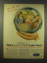 1945 Ford Car Ad - You'll Take Your Ease in Style - $14.99
