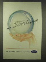 1945 Ford Car Ad - In Your Future - $14.99