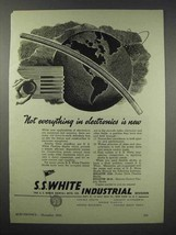1943 S.S. White Industrial Flexible Shafts Ad - $14.99