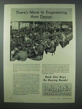 1943 Delco Radio Ad - More to Engineering Than Design - $14.99