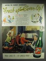1947 7-Up Soda Ad - Keyed to Family Harmony - $14.99