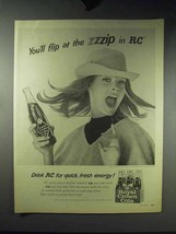 1966 RC Royal Crown Cola Soda Ad - Flip at the Zzzip! - $14.99