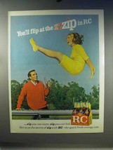 1967 RC Royal Crown Cola Soda Ad - Flip at the Zzzip in RC! - $14.99