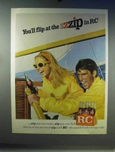 1967 RC Royal Crown Cola Soda Ad - Flip at the Zzzip! - $14.99