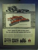 1967 IH International 500 Disk Harrow Ad - $14.99
