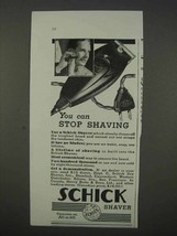 1935 Schick Shaver Ad - You Can Stop Shaving - $14.99