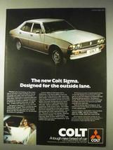 1977 Mitsubishi Colt Sigma Car Ad - The Outside Lane - $14.99