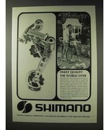 1973 Shimano Bicycle Ad - Finest Quality The World Over - $14.99