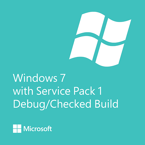 Windows 7 with service pack 1 debug checked build 64 bit for Window 7 service pack 1