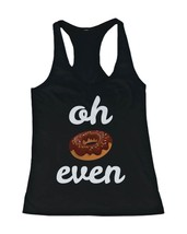 Women's Funny Graphic Tanks shirts Unisex - Oh Donut Even Tank Top - $14.99+
