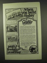 1926 Red Cypress Wood Ad - When You Build Today - $14.99