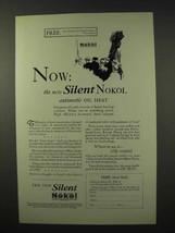 1926 Silent Nokol Heater Ad - Automatic Oil Heat - $14.99