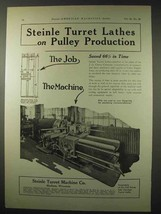 1922 Steinle Turret Lathes Ad - On Pully Production - $14.99