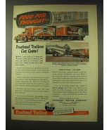1948 Fruehauf Trailers Ad - Food For Thought - $14.99
