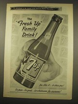 1949 7-Up Soda Ad - The Fresh Up Family Drink - $14.99