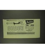 1949 Heddon Pal Rod Fishing Rod Ad - $14.99