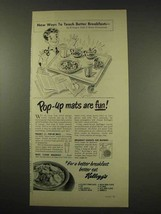 1949 Kellogg's Cereal Ad - Pop-up Mats are Fun! - $14.99